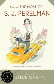 Cover of: Most of the most of S.J. Perelman | S. J. Perelman