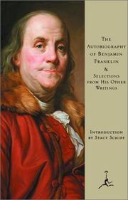 Cover of: The autobiography of Benjamin Franklin & selections from his other writings