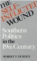 Cover of: The self-inflicted wound | Robert Franklin Durden