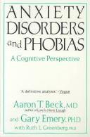 Cover of: Anxiety disorders and phobias: a cognitive perspective