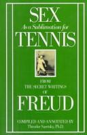 Cover of: Sex as a sublimation for tennis | Theodor Saretsky