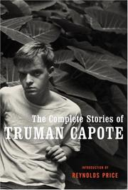Cover of: The complete stories of Truman Capote