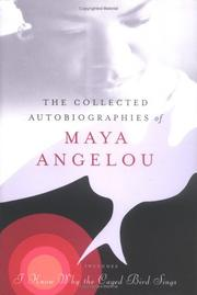 Cover of: The collected autobiographies of Maya Angelou | Maya Angelou