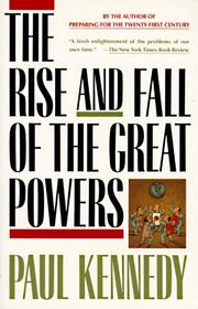Cover of: The Rise and Fall of the Great Powers | Paul M. Kennedy