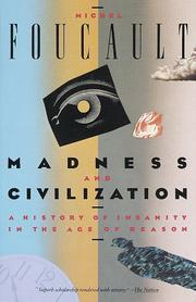 Cover of: Madness and Civilization | Michel Foucault