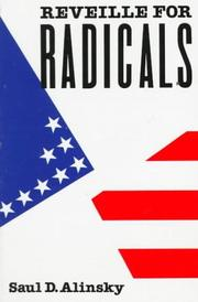 Reveille for radicals by Saul David Alinsky