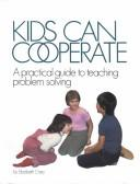Cover of: Kids can cooperate