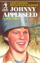 Cover of: Johnny Appleseed | David R. Collins
