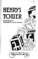 Cover of: Henry's tower