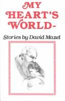 Cover of: My heart's world