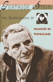 Cover of: The autobiography of Alice B. Toklas