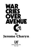 Cover of: War cries over Avenue C