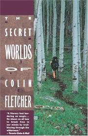 Cover of: The secret worlds of Colin Fletcher