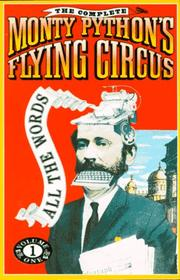 Cover of: The complete Monty Python's flying circus: all the words