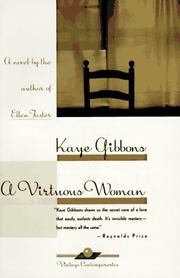 Cover of: A virtuous woman | Kaye Gibbons