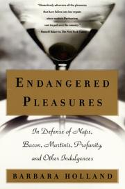 Cover of: Endangered pleasures | Barbara Holland