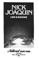 Cave & shadows by Nick Joaquin