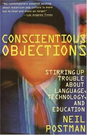 Cover of: Conscientious objections | Neil Postman