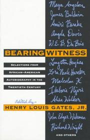 Cover of: Bearing Witness | Henry Louis Gates
