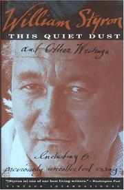 Cover of: This quiet dust and other writings