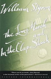 Cover of: The long march ; and, In the clap shack