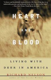 Cover of: Heart and Blood | Richard Nelson