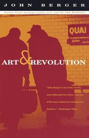 Cover of: Art and revolution: Ernst Neizvestny and the role of the artist in the USSR