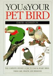 Cover of: You and Your Pet Bird | David Alderton