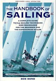 Cover of: The handook of sailing | Bob Bond