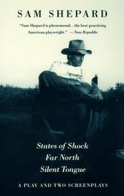 Cover of: States of shock ; Far north ; Silent tongue