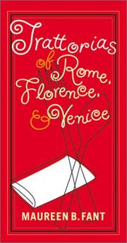 Cover of: Trattorias of Rome, Florence, and Venice | Maureen B. Fant