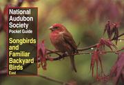 Cover of: Songbirds and familiar backyard birds. | Richard K. Walton