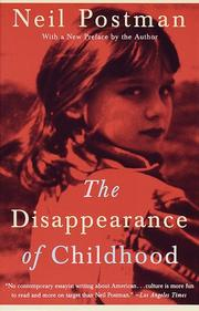 Cover of: The disappearance of childhood | Neil Postman