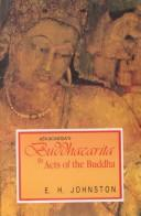Cover of: Aśvaghoṣa's Buddhacarita, or, Acts of the Buddha, in three parts