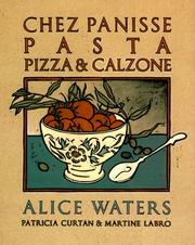 Cover of: Chez Panisse pasta, pizza & calzone