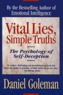 Vital Lies, Simple Truths by Daniel Goleman