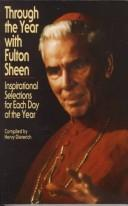 Cover of: Through the year with Fulton Sheen | Fulton J. Sheen