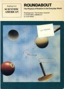 Cover of: Roundabout: the physics of rotation in the everyday world