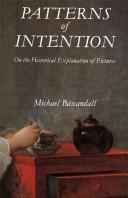 Patterns of intention by Michael Baxandall