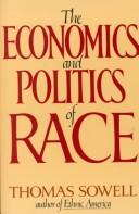 Cover of: The economics and politics of race