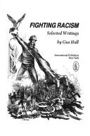 Cover of: Fighting racism