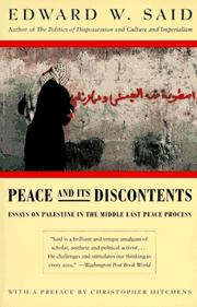 Cover of: Peace and its discontents: Essays on Palestine in the Middle East Peace Process