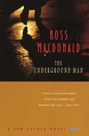 The underground man by Macdonald, Ross