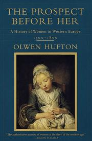 Cover of: The Prospect Before Her | Olwen Hufton