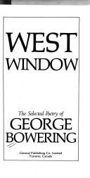 Cover of: West window | George Bowering