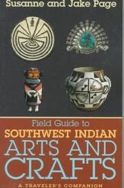 Field guide to Southwest Indian arts and crafts by Susanne Page