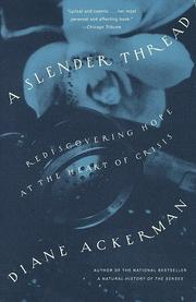 Cover of: A Slender Thread | Diane Ackerman
