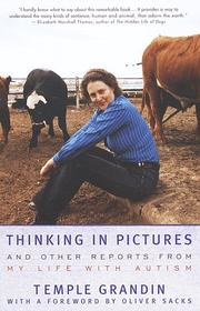 Cover of: Thinking in pictures: and other reports from my life with autism