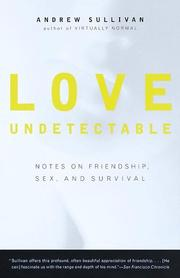 Cover of: Love Undetectable | Andrew Sullivan