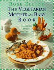 Cover of: The vegetarian mother and baby book
